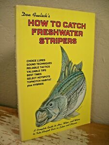 DON FUELSCH'S HOW TO CATCH FRESHWATER STRIPERS Fishing Bait Lures Rods Reels