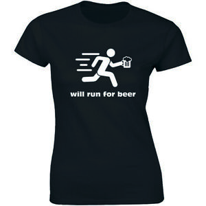 Will Run For Beer Women's Fitted T Shirt Funny Running Racing Drinking Shirt $12.35