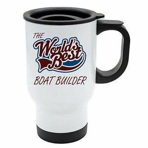 The Worlds Best Boat Builder Thermal Eco Travel Mug White Stainless Steel $24.96