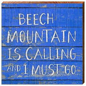 Beech Mountain Home Decor Sign Printed On Real Wood HAP11D C 10 1 2quot; x 10 1 2quot;