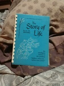 The Story of Life Ellis W. Whiting 1949 Christian Book Where Do Babies Come?