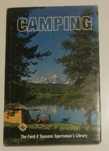 Camping The Ford 4 Seasons Sportsman#x27;s Library 1969