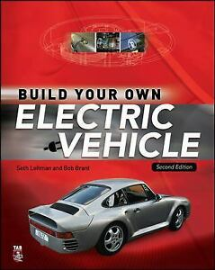 Build Your Own Electric Vehicle Paperback Seth Leitman