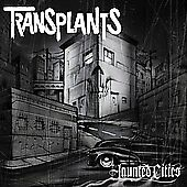 Haunted Cities Transplants Compact Disc $13.99