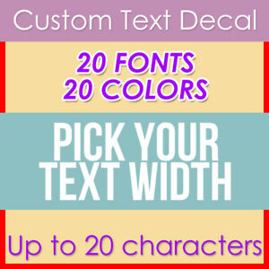 Custom Your Text Decal Name Vinyl Sticker Personalized Lettering Choose Width C $8.00