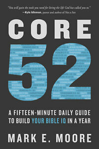Core 52: A Fifteen Minute Daily Guide to Build Your Bible IQ 0525653252