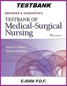 Brunner and Suddarth#x27;s Medical Surgical Nursing 14th Edition TESTBANK