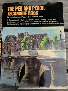 The Pen and Pencil Technique Book by Harry Borgman 1984 Hardcover