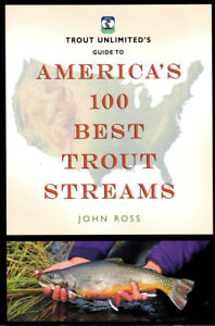 America#x27;s 100 Best Trout Streams Midwest RockiesCalifornia Mid Atlantic
