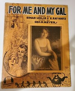 1917 FOR ME AND MY GAL Antique Sheet Music CARRIE LILLIE by Meyer Leslie amp; Goetz $7.99