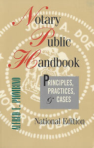 Notary Public Handbook: Principles Practices Cases National Notary Book Guide $39.90