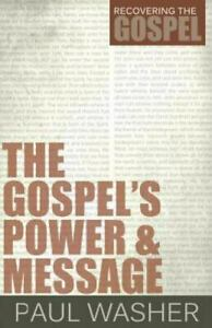 The Gospels Power and Message Recovering the Gospel $7.70