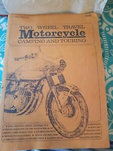 1972 TWO WHEEL TRAVEL MOTORCYCLE CAMPING AND TOURING DELL PETER TOBEY