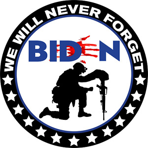 ANTI JOE BIDEN STICKER 5quot; Bloody Hand NEVER FORGET 13 Stars For Those Lost $3.37