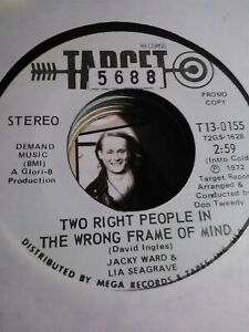 Jacky Ward Lia SeagraveTwo Right People...Wrong Frame of Mind 1972 Target 45 $3.77