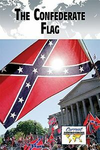 The Confederate Flag Current Controversies Hardcover