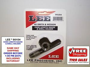 90154 * LEE CASE LENGTH GAUGE & #19 SHELL HOLDER  * 40 SMITH & WESSON * NEW!