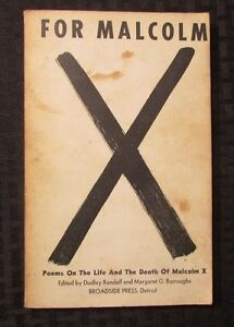 1967 FOR MALCOLM X Poems On The Life of by Randall amp; Burroughs 1st 1st Broadside