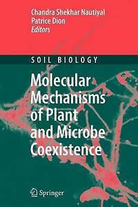 NEW Molecular Mechanisms of Plant and Microbe Coexistence (Soil Biology)