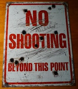 NO SHOOTING BEYOND THIS POINT Hunting Cabin Hunters Lodge Decor Bullet Hole Sign
