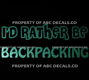 VRS ID RATHER BE BACKPACKING backpack travel Hostel Walking CAR METAL DECAL