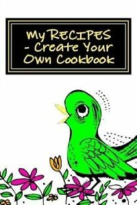 My RECIPES - Create Your Own Cookbook: SPRING GREEN - Blank Cookbook Formatted f