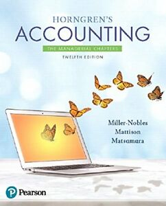 Horngren's Accounting: The Managerial Chapters Plus MyLab Accounting with Pearso