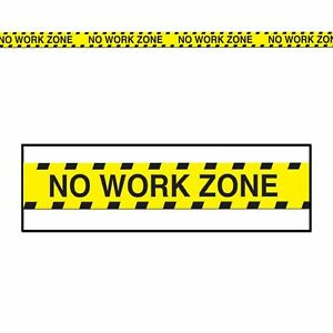 No Work Zone 20ft Party Tape