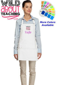 Personalized Apron with Wild About Teaching Embroidery Design Teacher Gift