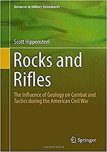 Rocks and Rifles: The Influence of Geology on Combat and Tactics during the Amer