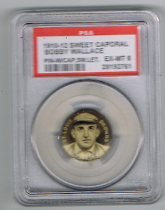 1910-12 SWEET CAPORAL PINS (P2)  BOBBY WALLACE  *PSA 6* W CAP SMALL LETTERS *HOF