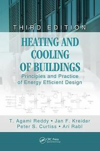 Heating and Cooling of Buildings: Principles and Practice of Energy Efficient De