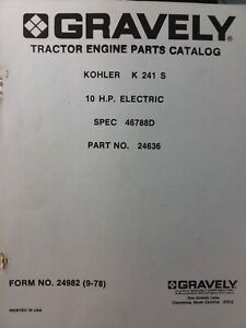Gravely Lawn Garden Tractor Engine Kohler K 241 S Gasoline 10 h.p Parts Manual