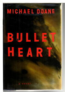 Michael Doane BULLET HEART Modern first editions 1994 First Edition Signed