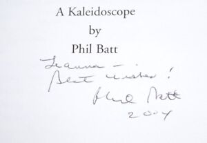 The Complete Phil Batt A Kaleidoscope Signed Idaho Governor 1999 1STED HB