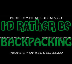 VRS ID RATHER BE BACKPACKING backpack travel Hostel Walking CAR VINYL DECAL