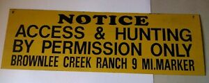 Brownlee Creek Ranch non porcelain hunting & highway road marker sign Emmett ID