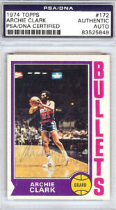 Archie Clark Autographed Signed 1974 Topps Card #172 Bullets PSA/DNA #83525849