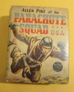 1941 PARACHUTE SQUAD Allen Pike of the VG 4.0 Whitman Big Little Book #1481