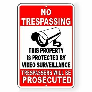 Protected By Video Surveillance No Trespassing Decals/ Metal Sign 6 Sizes S024
