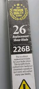 Bullet Tools 26-Inch Replacement Shear Blade 226B Premium Quality Blades