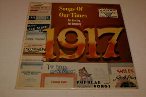 Songs Of Our Times 1917 For Dancing For Listening VG Vg Out Of Print WWI $7.00