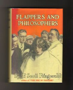FLAPPERS AND PHILOSOPHERS~F. Scott Fitzgerald~First Edition