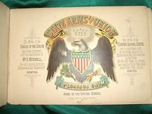 1876 1st Chromolithographs STATE ARMS OF THE UNION - L Prang & Co Compare $1500