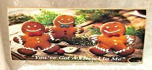 GINGER BREAD SIGN - YOU'VE GOT A FRIEND IN ME - SIGN - NEW - 10' X 4