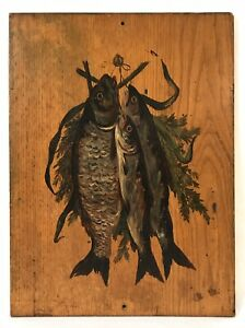 Antique Still Life Oil Painting On Wood 3 Dead Hanging Fish