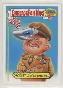 2015 Garbage Pail Kids 30th Anniversary Presidents Dwight D Eyes enhower #8a 0c4