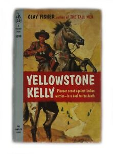 YELLOWSTONE KELLY 1958 1st print paperback Clay Fisher western Pocket 1209