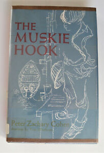 The Muskie Hook by Peter Zachary Cohen 1969 Hardcover 1st Ed. Ex. Library