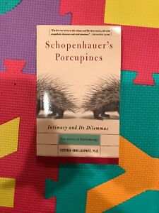 Schopenhauer's Porcupines : Intimacy and Its Dilemmas: Five Stories of...